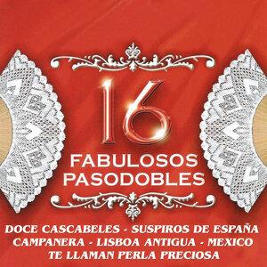 16 Fabulosos Pasodobles
