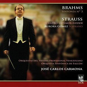 Brahms: Sinfonía No. 3 - Strauss: Cuatro Últimos Lieder