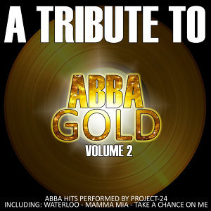 Abba Gold (A Tribute To Abba) Volume 2