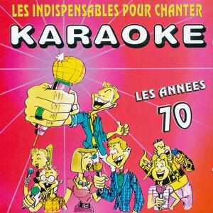 Les indispensables pour chanter karaoké (Années 70)