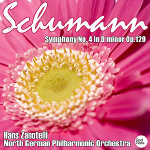 Schumann: Symphony No. 4 in D minor Op.120