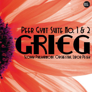 Grieg: Peer Gynt Suite No. 1 & 2
