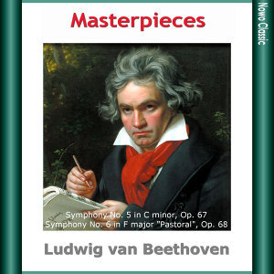 "L. van Beethoven: Masterpieces, Symphony No. 5 in C minor, Op. 67, Symphony No. 6 in F major ""Pastoral"", Op. 68"