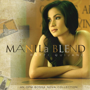 Manila Blend (An OPM Bossa Nova Collection)
