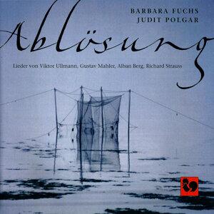 Ablösung: Lieder von Viktor Ullmann, Gustav Mahler, Alban Berg & Richard Strauss