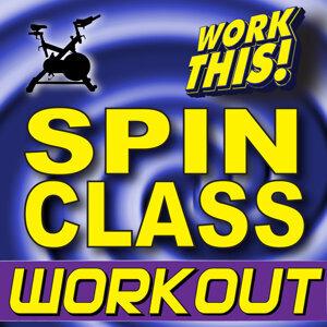Work This! Spin Class Workout + Bonus Instrumental Remixes