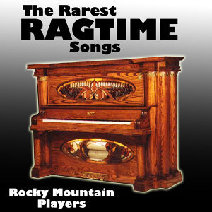 The Rarest Ragtime Songs