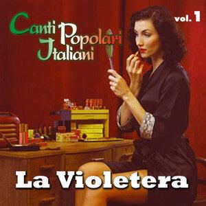 La violetera - Canti popolari italiani - Vol. 1