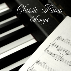 Classic Piano Songs
