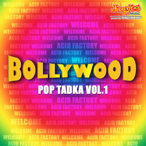 Bollywood Pop Tadka, Vol.1