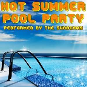 Hot Summer Pool Party