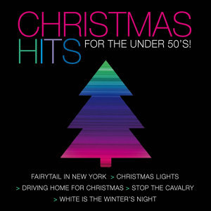 Christmas Hits for the Under 50's