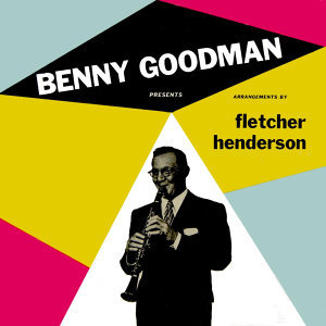 Benny Goodman Presents Fletcher Henderson Arrangements
