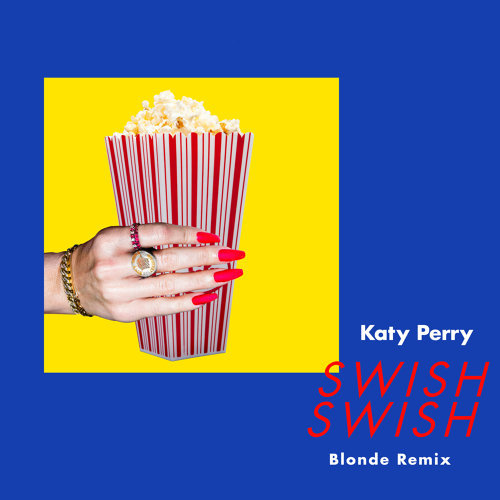 Swish Swish - Blonde Remix
