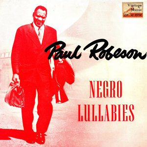"Vintage Vocal Jazz / Swing Nº 41 - EPs Collectors ""Negro Lullabies"" Paul Robeson Bass - Baritone"