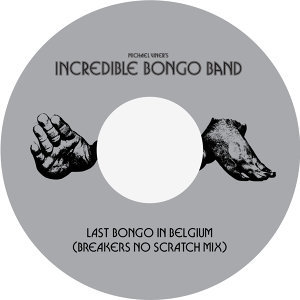Last Bongo In Belgium (Breakers No Scratch Mix)