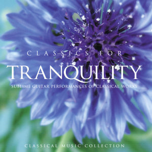 Classics for Tranquility