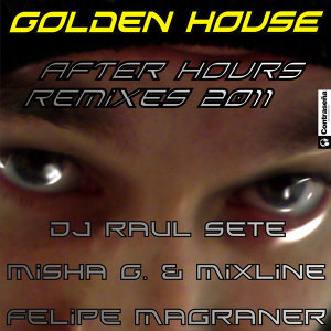 Golden House After Hours Remixes - EP