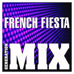 French Fiesta Mix : Non Stop Medley Party