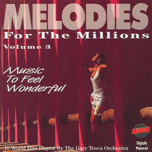 Melodies For The Millions Part 3