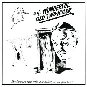 That Wonderful Old Two-Holer