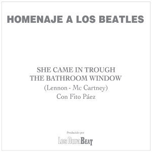 She came in trough the bathroom window (The Beatles)