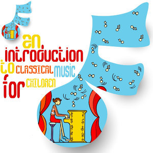 An Introduction to Classical Music for Children