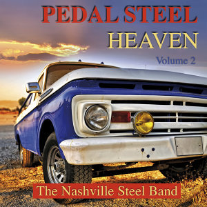 Pedal Steel Heaven Volume 2