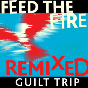 Feed the Fire (Remixed)