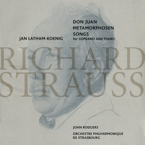 Strauss: Don Juan Metamorphosen Songs