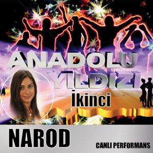 Anadolu Yıldızı Canlı Performans İkincisi Narod  (Live)