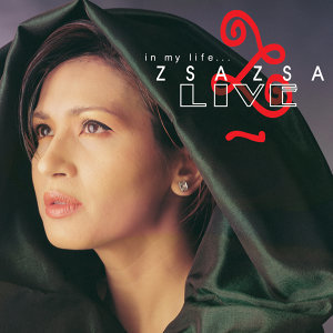 In My Life… Zsa Zsa Live