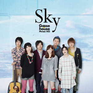 Goose house Phrase#02 Sky