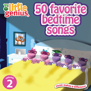 50 Favorite Bedtime Songs Volume 2
