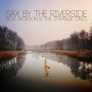 Sax by the Riverside