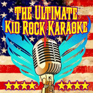 The Ultimate Kid Rock Karaoke Album