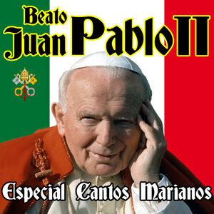 Beato Juan Pablo II. Especial Cantos Marianos