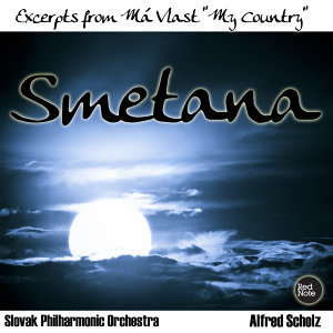 "Smetana: Excerpts from Má Vlast ""My Country"""