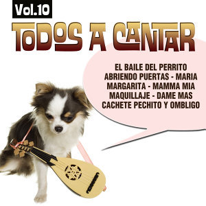 Todos A Cantar Vol. 10