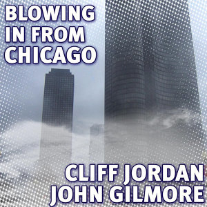 Blowing In From Chicago