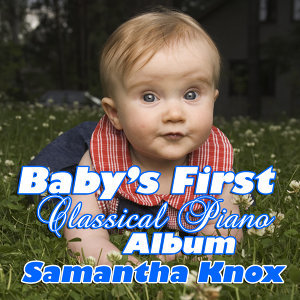 Baby's First Classical Piano Album