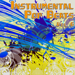Instrumental Pop Beats Vol. 6 - Instrumental Versions of The Greatest Pop Hits