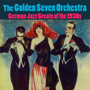 German Jazz Greats Of The 1930's