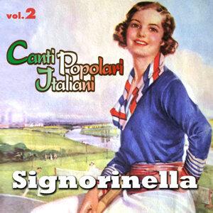 Signorinella - Canti popolari italiani - Vol. 2