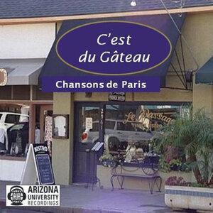 C'est du Gâteau: Chansons de Paris
