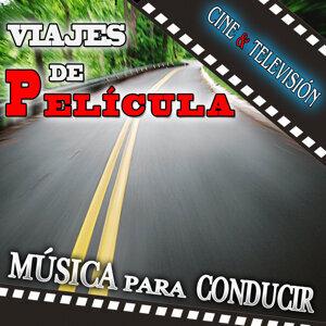 Viajes de Película. Música para Conducir. Cine y Televisión