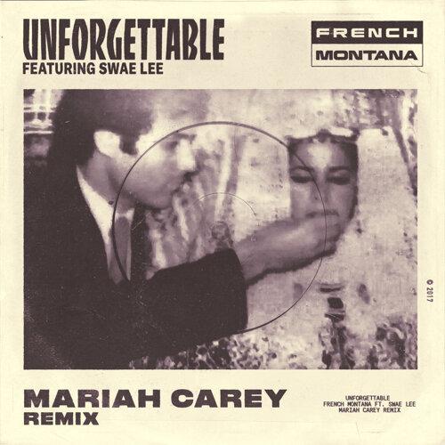 Unforgettable - Mariah Carey Remix