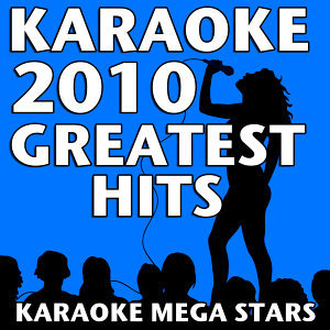 Karaoke 2010 Greatest Hits