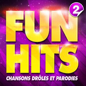 Fun Hits : Chansons Drôles Et Parodies Vol. 2