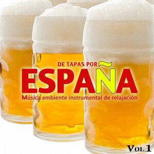De Tapas por España. Música Ambiente Instrumental de Relajación. Vol. 1